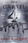 Diamonds Are Forever (The Cartel, #4)