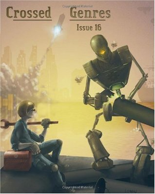 Crossed Genres Issue 16 by Bart R. Leib