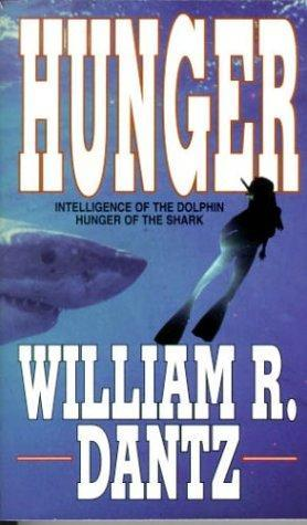 Hunger by William R. Dantz