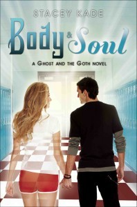 Body & Soul by Stacey Kade