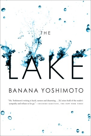 The Lake by Banana Yoshimoto