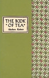 The Book of Tea by Kakuzō Okakura
