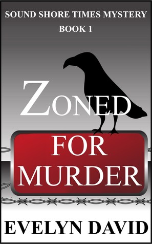 Zoned for Murder by Evelyn David