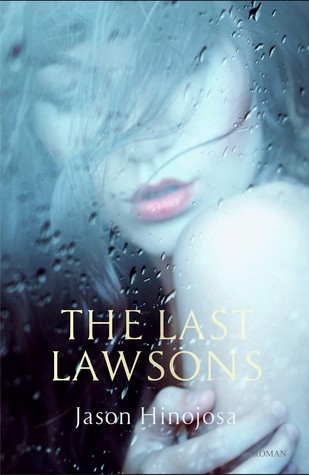 The Last Lawsons by Jason Hinojosa