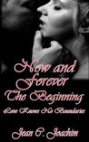 The Beginning (Now and Forever, #3.5)