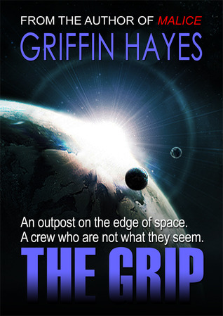The Grip by Griffin Hayes
