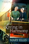 Living in Harmony (New Beginnings, #1)