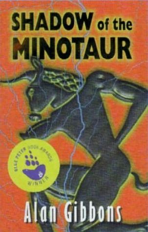 Shadow Of The Minotaur by Alan Gibbons