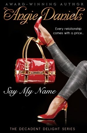 Say My Name by Angie Daniels