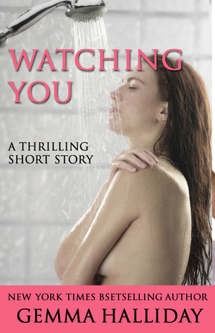 Watching You by Gemma Halliday