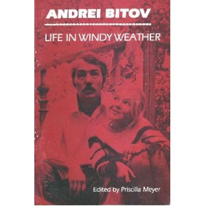 Life in Windy Weather by Andrei Bitov