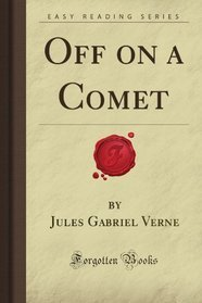 Off On A Comet (Extraordinary Voyages #15)