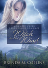 Witch in the Wind (Bandit Creek Sweet)
