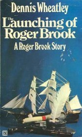 The Launching of Roger Brook (Roger Brook #1)