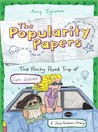 The Rocky Road Trip of Lydia Goldblatt & Julie Graham-Chang (The Popularity Papers, #4)
