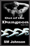 Out of the Dungeon (Dungeon #2)
