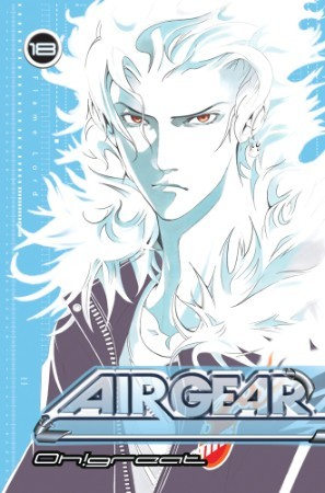 Air Gear, Vol. 18 by Oh! Great