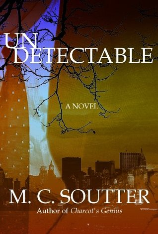 Undetectable by M.C. Soutter