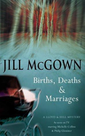 Births, Deaths and Marriages (Lloyd and Hill Mystery, #12)