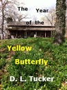THE YEAR OF THE YELLOW BUTTERFLY