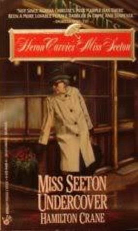 Miss Seeton Undercover by Hamilton Crane