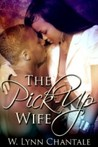 The Pick-Up Wife