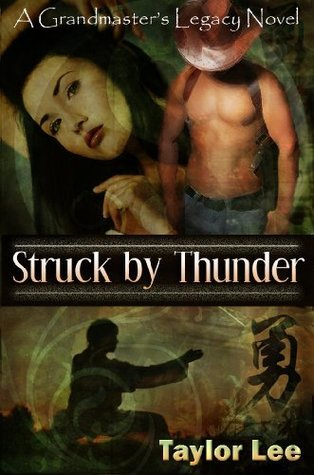 Struck by Thunder by Taylor Lee