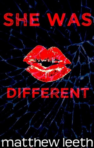 She Was Different by Matthew Leeth