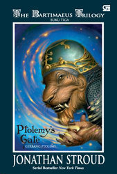 Ptolemy's Gate - Gerbang Ptolemy by Jonathan Stroud