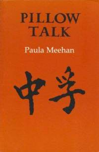 Pillow Talk by Paula Meehan