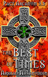 The Best of Times (Pact Arcanum, #3.5)