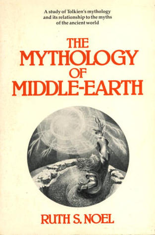 Mythology of Middle Earth by Ruth S. Noel