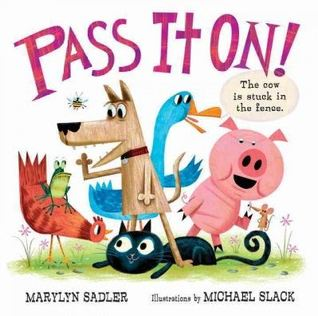 Pass It On! by Marilyn Sadler