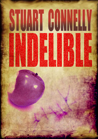 Indelible by Stuart Connelly