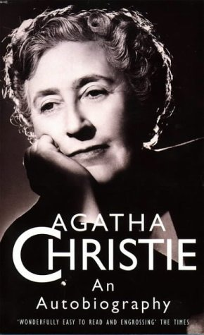 Agatha Christie An Autobiography by Agatha Christie
