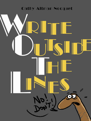 Write Outside the Lines by Cathy Altman Nocquet
