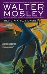 Devil in a Blue Dress by Walter Mosley