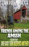 One Good Turn Deserves Another (Friends Among The Amish #4)
