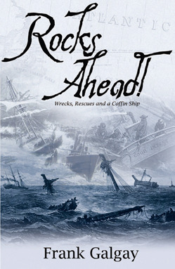 Rocks Ahead!: Wrecks, Rescues and a Coffin Ship