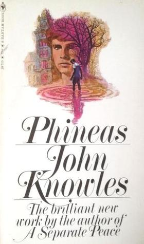 Phineas by John Knowles
