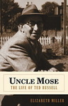Uncle Mose: The Life of Ted Russell