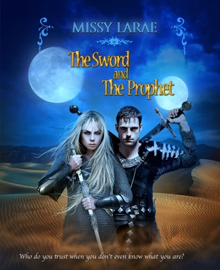 The Sword and The Prophet by Missy LaRae