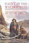 Saint In The Wilderness: The life of an intrepid saint in the New World- St. Isaac Jogues and his fellow Jesuit martyrs