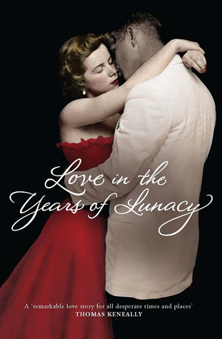 Love in the Years of Lunacy
