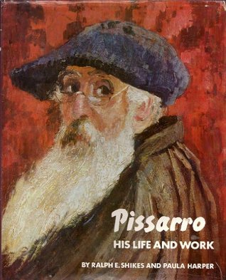 Pissarro, His Life and Work