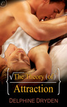 The Theory of Attraction by Delphine Dryden