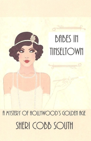 Babes in Tinseltown: A Mystery of Hollywood's Golden Age