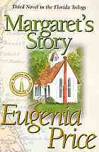 Margaret's Story by Eugenia Price