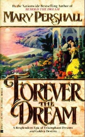 Forever The Dream (California, #2)
