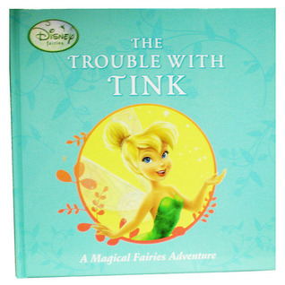 The Trouble With Tink by Kiki Thorpe